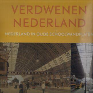 Verdwenen Nederland (verkocht)
