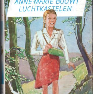 Anne-Marie bouwt luchtkastelen (Deel 2)