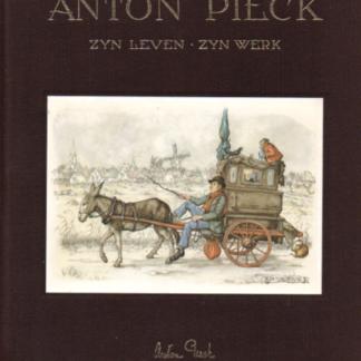 Anton Pieck zijn leven - zijn werk