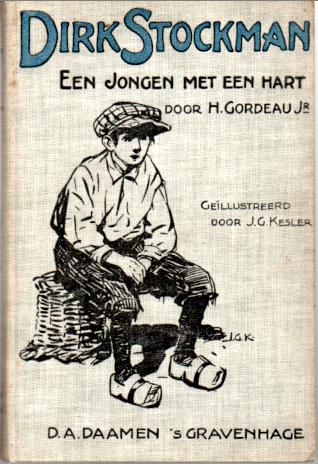 Dirk Stockman Een jongen met een hart