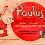 Paulus Avonturen met den veldkabouter Pieter