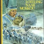 Albert een Drentse loteling naar Moskou Een historisch verhaal