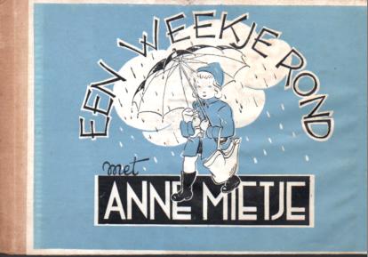 Een weekje rond met Annemietje