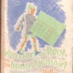 Van Bart de Regt en zijn bonnetjeskaart