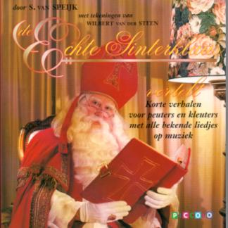 De echte Sinter-klaas vertelt Korte verhalen voor peuters en kleuters met alle bekende liedjes op muziek