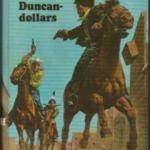 Arendsoog en de Duncan dollars