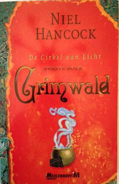 Grimwald : 1e boek - De Cirkel van Licht
