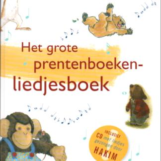 Het grote prentenboeken-liedjesboek + CD
