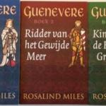 Guenevere : Koningin v/h Zomerland (1) & Ridder v/h Gewijde Meer (2) & Kind v/d Heilige Graal (3)