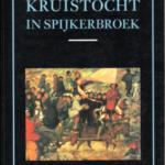 Kruistocht in spijkerbroek ; Een historische roman
