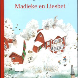 Madieke en Liesbet ( Liesbet en het erwtje in haar neus & Madieke en Liesbet in de sneeuw)