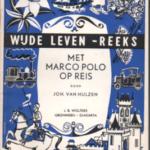 Wijde leven reeks : Met Marco Polo op reis