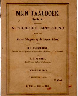 Mijn Taalboek -Serie A- Methodische handleiding voor het zuiver schrijven op de Lagere School, 2e stukje