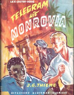 Telegram uit Monrovia (Lex Coster-serie)