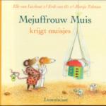Mejuffrouw Muis krijgt muisjes