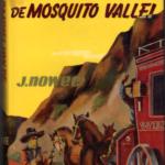 Het raadsel van de Mosquito Vallei