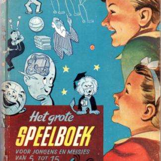 Het grote Speelboek voor jongens en meisjes van 5 tot 15