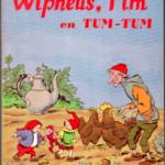 Wipneus, Pim en Tum-tum
