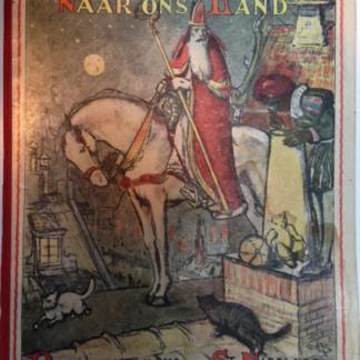 Van Spanje naar ons land. Reisbeschrijving van St. Nicolaas
