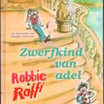 Robbie & Raffi Zwerfkind van adel (verkocht)
